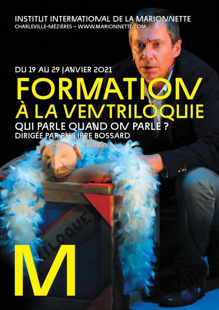 Formation professionnelle Ventriloquie Institut internationale de la Marionnette -Janvier 2021 - Philippe Bossard